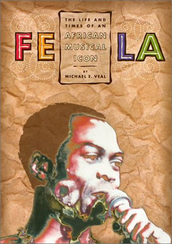 Life and Times of Fela Kuti