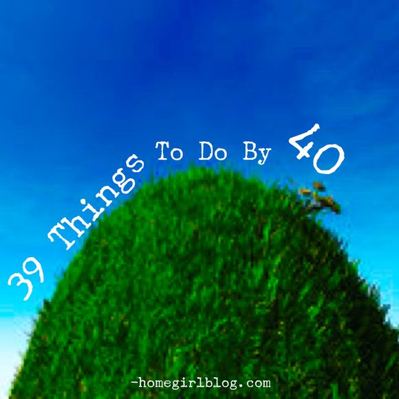 to do before 40