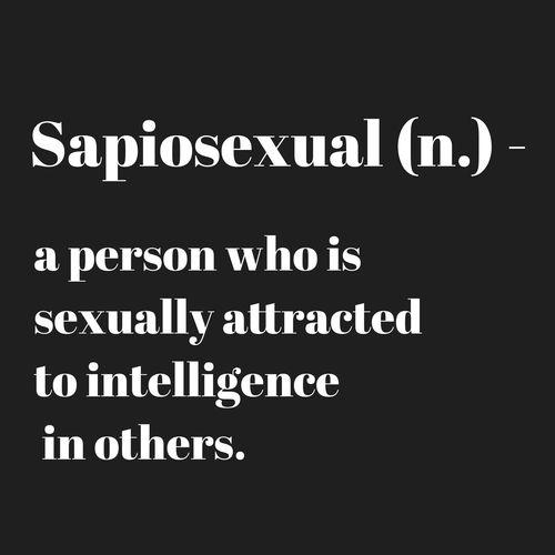 sapiosexual